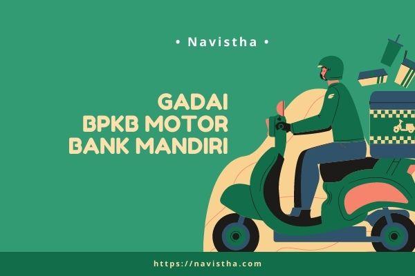 √# Gadai BPKB Motor Di Bank Mandiri : Syarat, Tabel ...